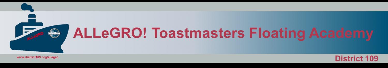 ALLeGRO! Toastmasters Floating Academy